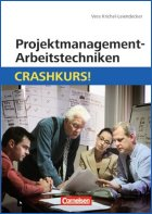 Projektmanagement-Arbeitstechniken Crashkurs