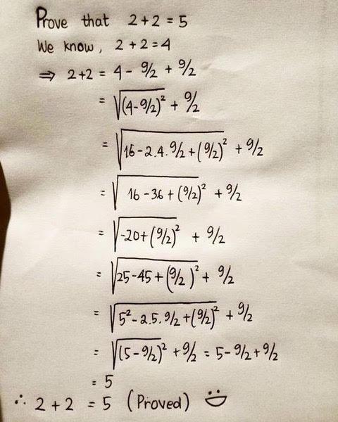 Rechenweg: Prove taht 2+2=5...
